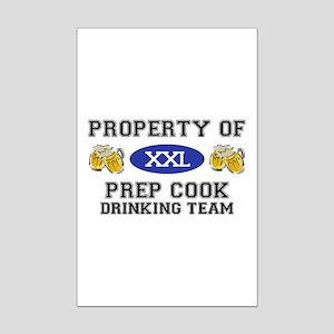 Property of Prep Cook Drinking Team Mini Poster Pr
