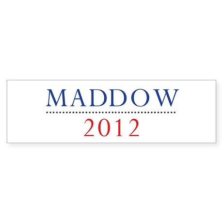 Maddow 2012 Bumper Sticker (10 pk)