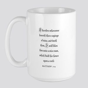 MATTHEW  7:24 Large Mug