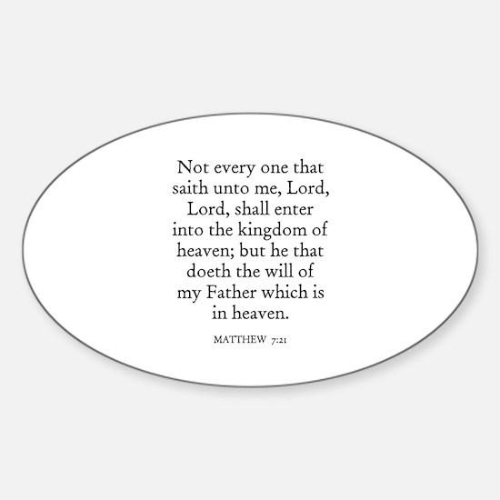 MATTHEW 7:21 Oval Decal