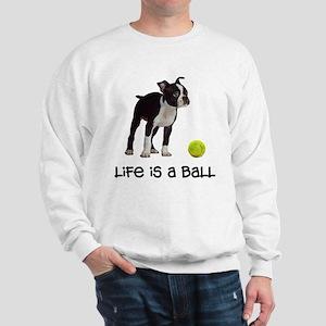 Boston Terrier Life Sweatshirt