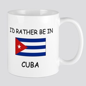I'd rather be in Cuba Mug