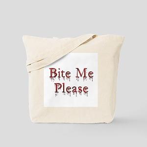 Bite Me Please ~ Tote Bag