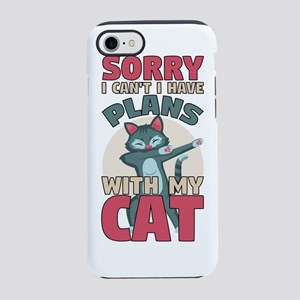 Sorry I Can't I Have Pla iPhone 8/7 Tough Case