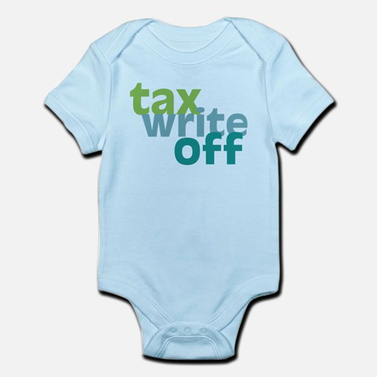 Tax Write Off Infant Bodysuit