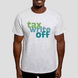 Tax Write Off Light T-Shirt