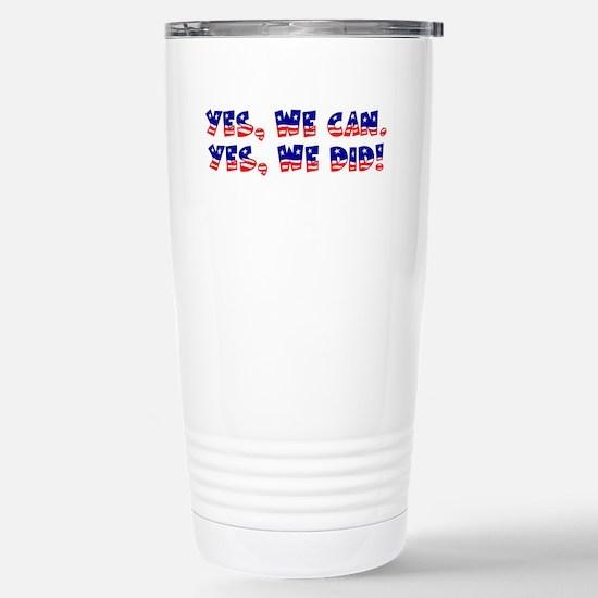 Yes, We Did! Stainless Steel Travel Mug