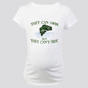 THEY CAN SWIM BUT CAN'T HIDE Maternity T-Shirt