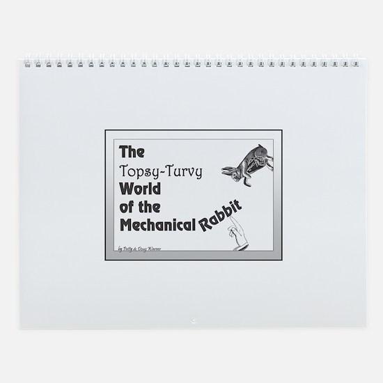 The Mechanical Rabbit Wall Calendar