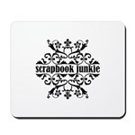 Scrapbook Junkie Mousepad