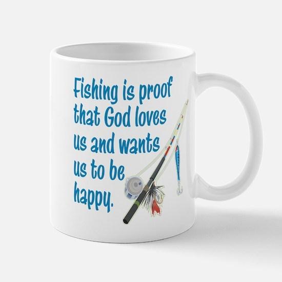 FISHING IS PROOF GOD LOVES US Mug