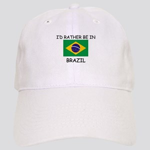I'd rather be in Brazil Cap