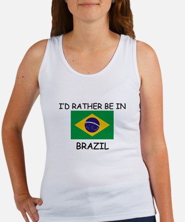 I'd rather be in Brazil Women's Tank Top