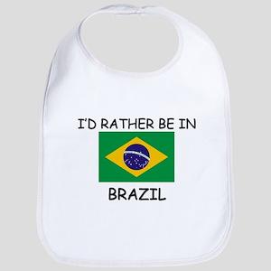 I'd rather be in Brazil Bib