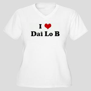 I Love Dai Lo B Women's Plus Size V-Neck T-Shirt