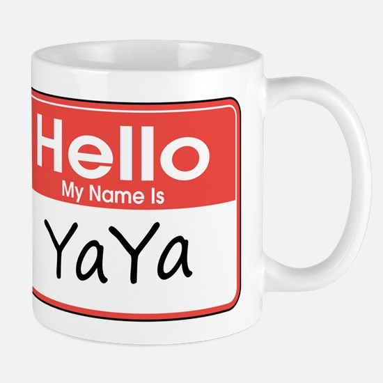 Hello, My name is YaYa Mug
