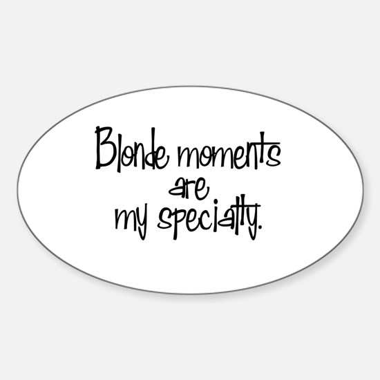 Blonde Moments Oval Decal