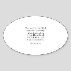 MATTHEW 8:17 Oval Sticker