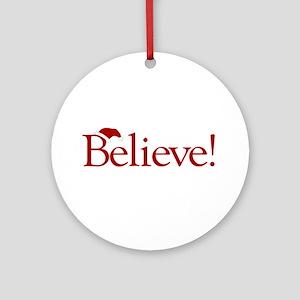Believe (Santa Claus) Ornament (Round)