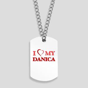 I love my Danica Dog Tags