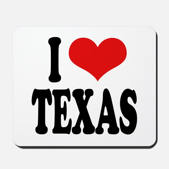I Love Texas Mousepad