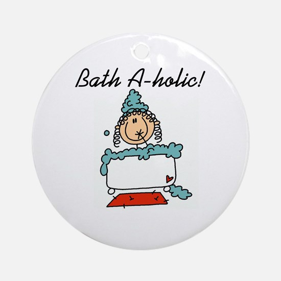 Bath-a-holic Ornament (Round)