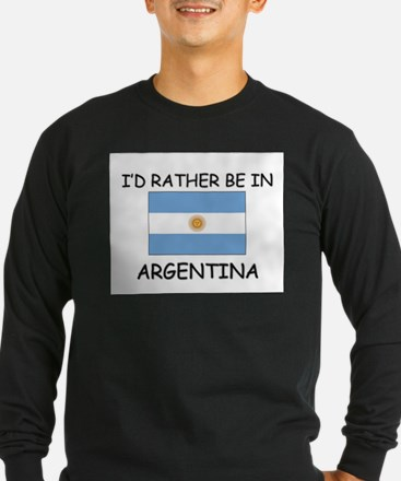 I'd rather be in Argentina T