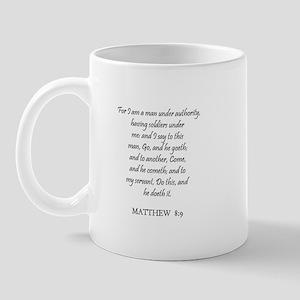 MATTHEW  8:9 Mug