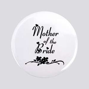 """Mother of the Bride 3.5"""" Button"""