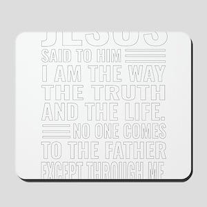 Jesus The Way Truth Life Christian Desig Mousepad