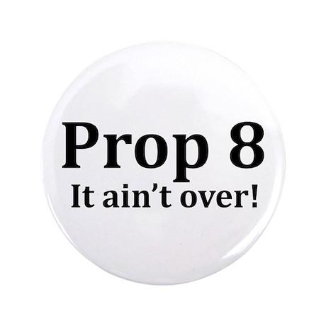 "Prop 8 3.5"" Button"