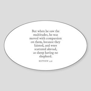 MATTHEW 9:36 Oval Sticker