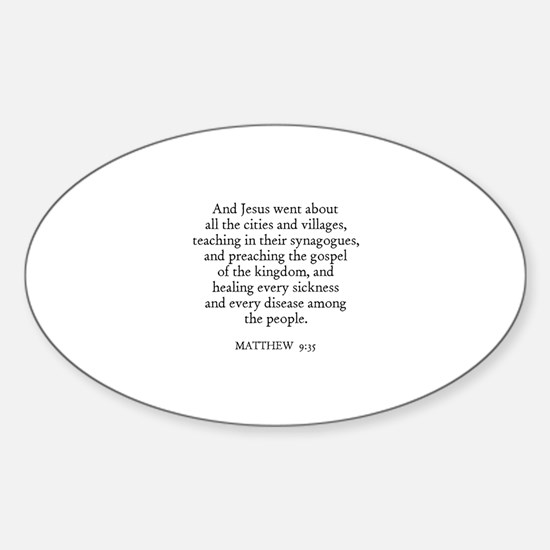 MATTHEW 9:35 Oval Decal
