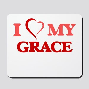 I love my Grace Mousepad