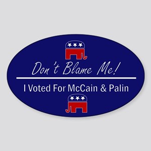 Don't Blame Me Oval Sticker