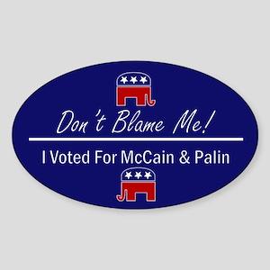 Don't Blame Me Oval Sticker
