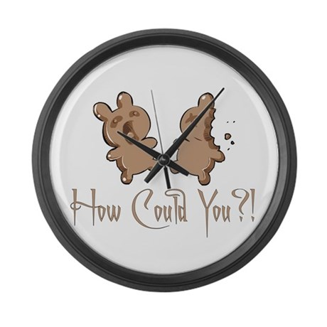How Could You? Large Wall Clock