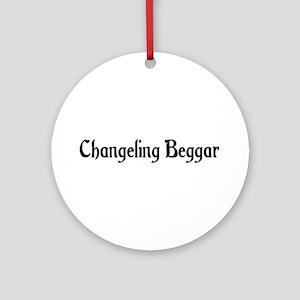 Changeling Beggar Ornament (Round)