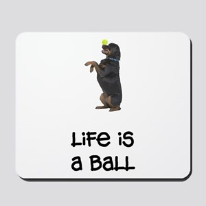 Rottweiler Life Mousepad