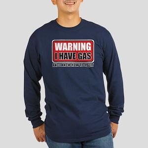 WARNING: I HAVE GAS Long Sleeve Dark T-Shirt