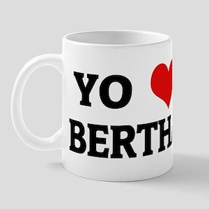 Amo (i love) Bertha Mug
