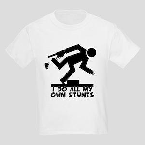 I do all my own stunts Kids Light T-Shirt