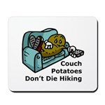 Couch Potato Hiking Mousepad