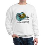 Couch Potato Hiking Sweatshirt
