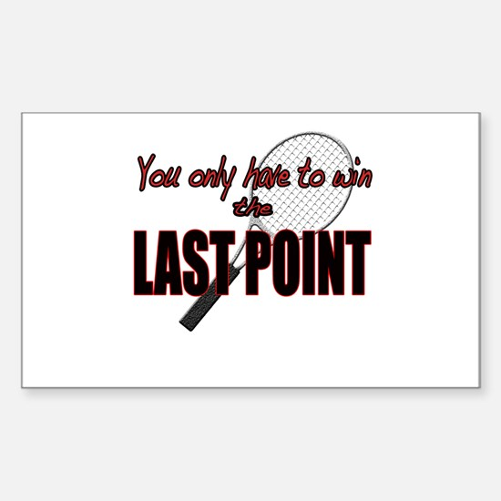 Win The Last Tennis Point Rectangle Decal