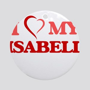 I love my Isabell Round Ornament