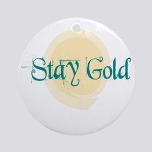 Stay Gold Ornament (Round)
