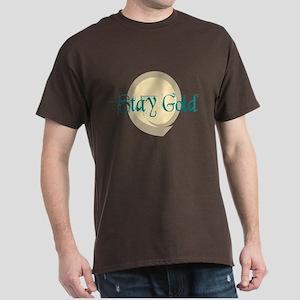 Stay Gold Dark T-Shirt