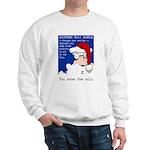 SHOPPING MALL SANTAS Sweatshirt