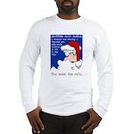 SHOPPING MALL SANTAS Long Sleeve T-Shirt